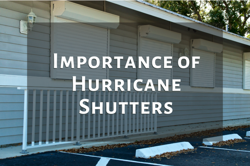 Importance of Hurricane Shutters