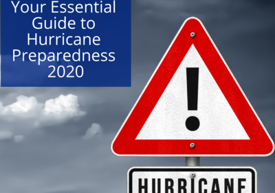 Your Essential Guide to Hurricane Preparedness 2020
