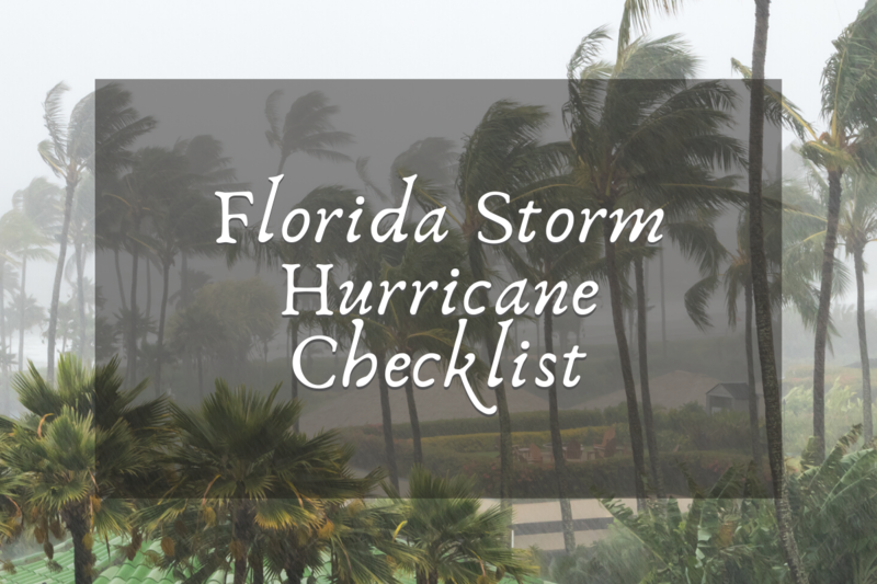 Florida Storm Protection: Our Hurricane Checklist